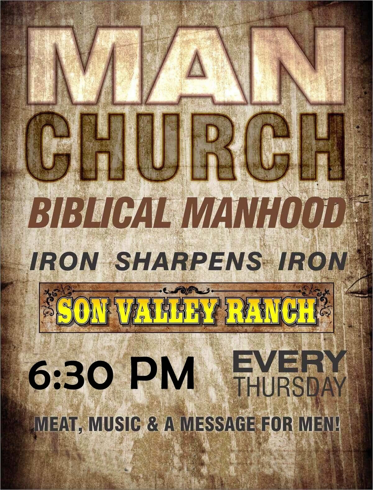 Man Church in Victoria Texas every Wednesday at 7pm